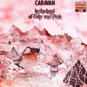Caravan - In The Land Of Grey & Pink - 5 Tracks