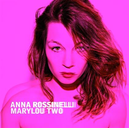 Anna Rossinelli - Marylou Two