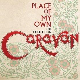Caravan - Place Of My Own