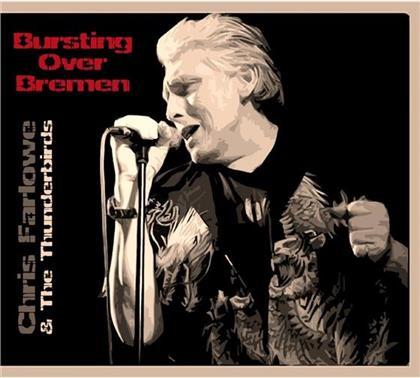 Chris Farlowe - Bursting Over Bremen 1985 (Digipack, 2 CDs)