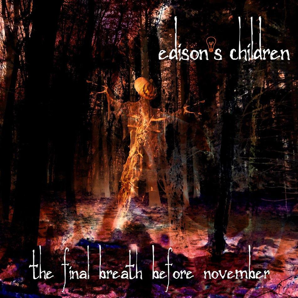 Edison's Children - Final Breath Before