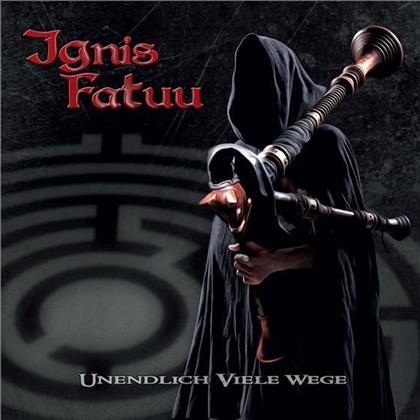 Ignis Fatuu - Undendlich Viele Wege (Limited Edition)