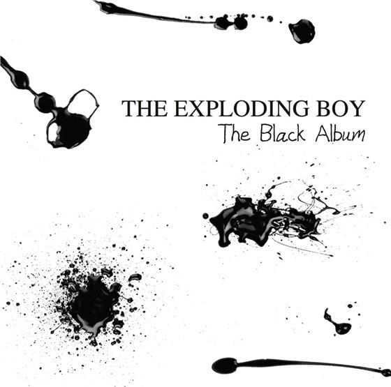 The Exploding Boy - Black Album (Neuauflage)