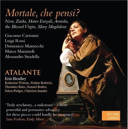Atalante, Luigi Rossi (1598-1653), Giacomo Carissimi (1605-1674), Alessandro Stradella (1639-1682), Domenico Mazzocchi, … - Reliquie Di Roma III - Mortale, che pensi?
