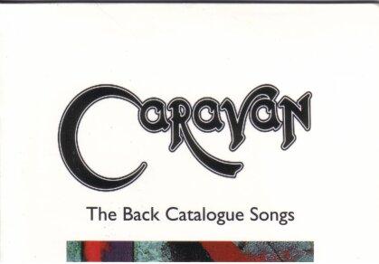 Caravan - Back Catalogue Songs (Limited Edition)