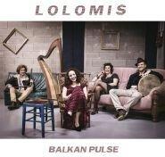 Lolomis - Balkan Pulse