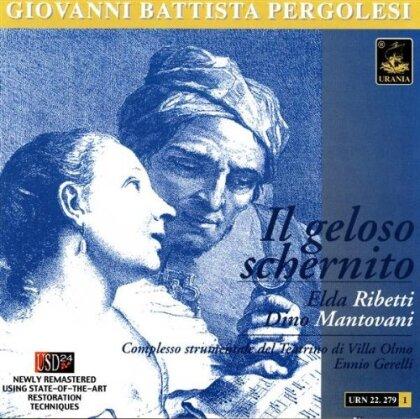 Dino Mantovani, Giovanni Battista Pergolesi (1710-1736), Emilio Gerelli & Elda Ribetti - Geloso Schernito, Il + Bonus Track Elda Ribetti (Remastered)