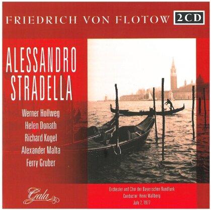 Werner Hollweg, Helen Donath, Richard Kogel, Alexander Malta, Ferry Gruber, … - Alessandro Stradella - + Bonus Track Lortzing - July 2, 1977 (2 CDs)