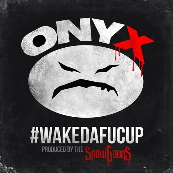 Onyx & Snowgoons - #Wakedafucup