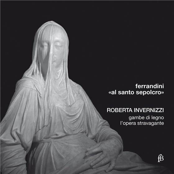 Giavanni Battista Ferrandini (1710 - 1791) & Roberta Invernizzi - Kantaten