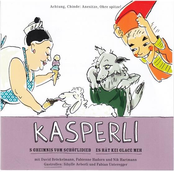 Kasperli - Schöflidieb / Es Hät Kei Glace Meh
