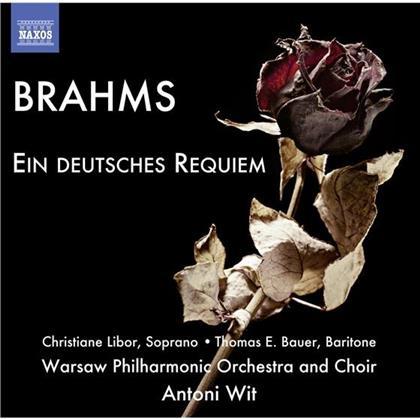 Johannes Brahms (1833-1897), Antoni Wit, Christiane Libor, Thomas E. Bauer & Warsaw Philharmonic Orchestra - Ein Deutsches Requiem