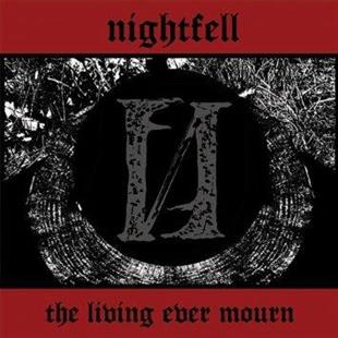 Nightfell - Living Ever Mourn