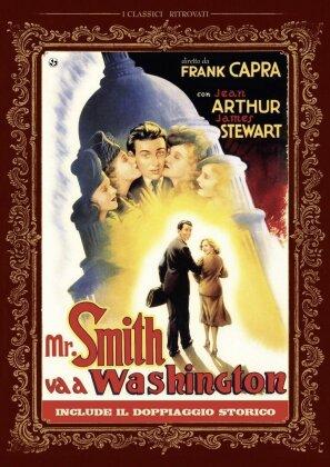 Mr. Smith va a Washington (1939) (I Classici Ritrovati)