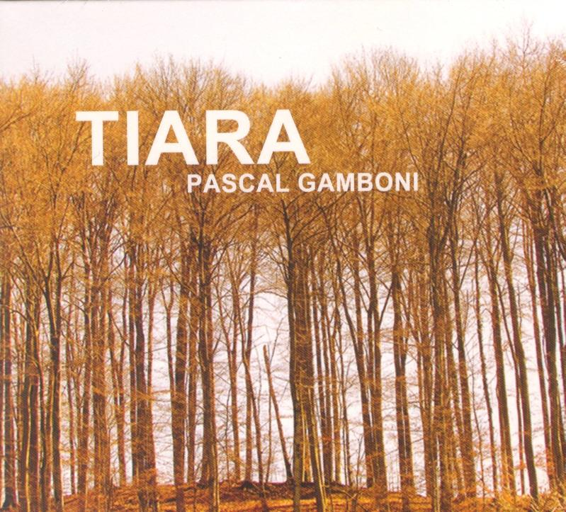Pascal Gamboni - Tiara