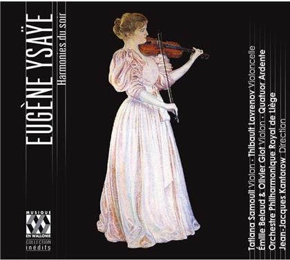 Quatuor Ardente, Tatiana Samouil, Emilie Belaud, Eugène Ysaÿe (1858-1931), Jean-Jacques Kantorow, … - Harmonies Du Soir Et Autres Poemes