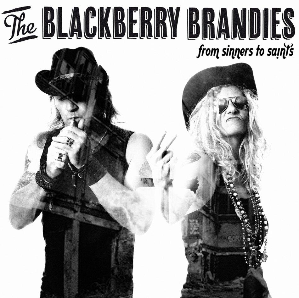 Blackberry Brandies - From Sinners To Saints