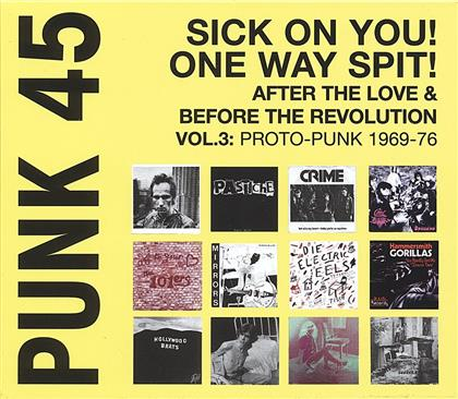 Soul Jazz Records Present - Punk 45:Sick On You!One
