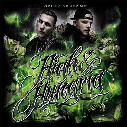 Gzuz (187 Strassenbande) & Bonez MC - High & Hungrig