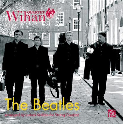 The Wihan Quartet & The Beatles - Beatles Arranged by Lubos Krticka For String Quartet