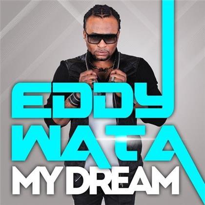 Eddy Wata - My Dream