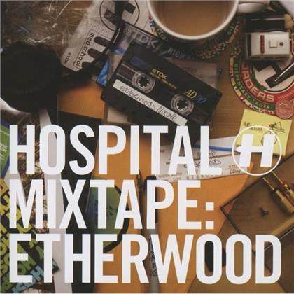 Hospital Mixtape - Etherwood