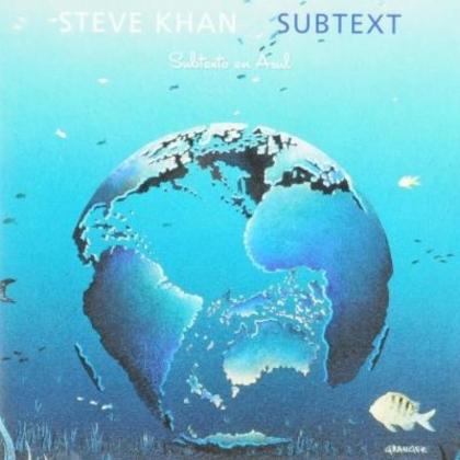Steve Khan - Subtext