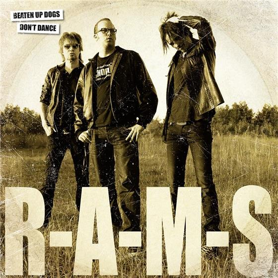 Rams - Beaten Up Dogs Don't Dance