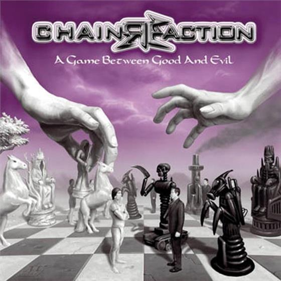 Chain Reaction (Metal) - Game Between Good And Evil