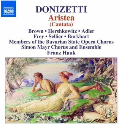 Gaetano Donizetti (1797-1848), Franz Hauk, Andrea Lauren Brown, Caroline Adler, Sara Hershkowitz, … - Aristea (Kantate)