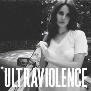 Lana Del Rey - Ultraviolence (International Deluxe Edition)