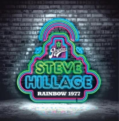 Steve Hillage - Live At The Rainbow 1977
