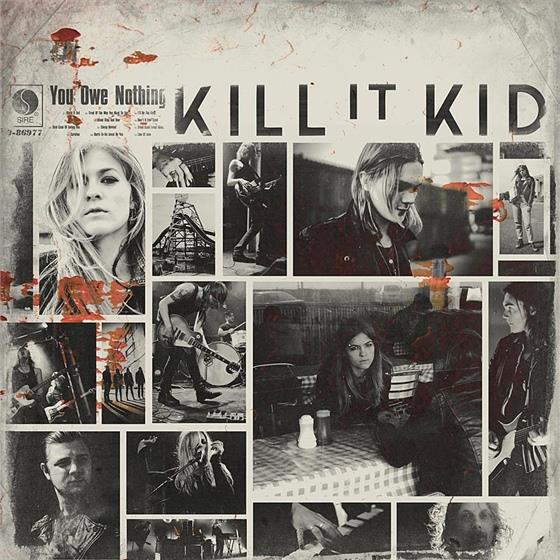 Kill It Kid - You Owe Nothing