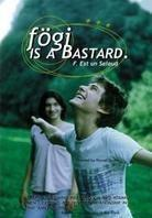 Fogi is a bastard (Unrated)
