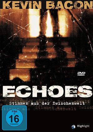 Echoes - Stimmen aus der Zwischenwelt (1999)
