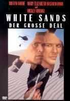 White sands - Der grosse Deal (1992)