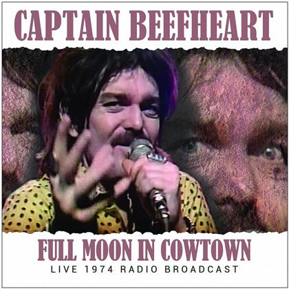 Captain Beefheart - Full Moon In Cowtown