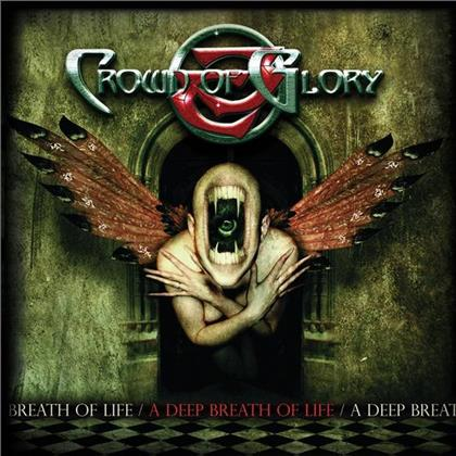 Crown Of Glory - A Deep Breath Of Life (Special Edition)