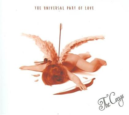 The Crags - Universal Part Of Love