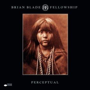 Brian Blade & Fellowship Band - Perceptual (Japan Edition)