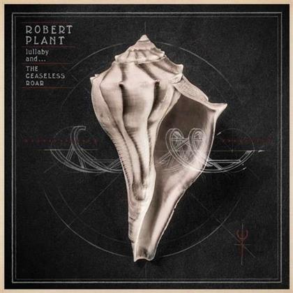 Robert Plant - Lullaby And The Ceaseless Roar (LP)