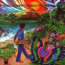 Carlos Garnett - Journey To Enlightenment (Remastered)