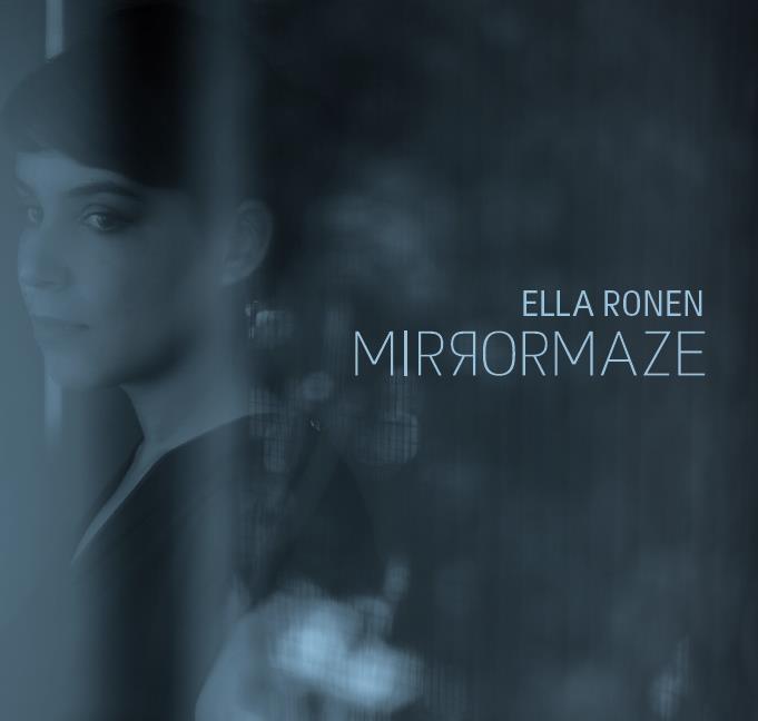 Ella Ronen - Mirror Maze