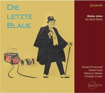 Walter Arlen, Rebecca Nelsen, Christian Immler, Daniel Hope & Daniel Wnukowski - Die Letzte Blaue (2 CDs)