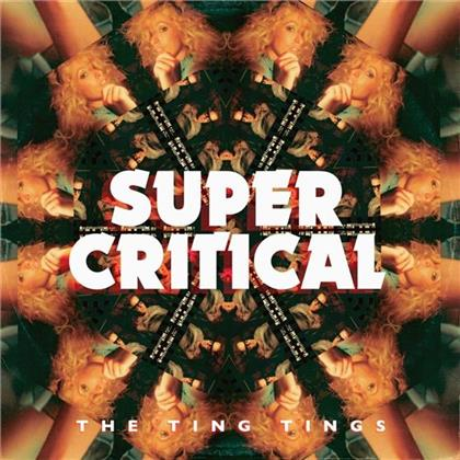 The Ting Tings - Super Critical