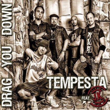 Tempesta - Drag You Down