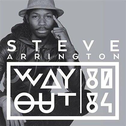 Steve Arrington - Way Out (80-84) (LP)