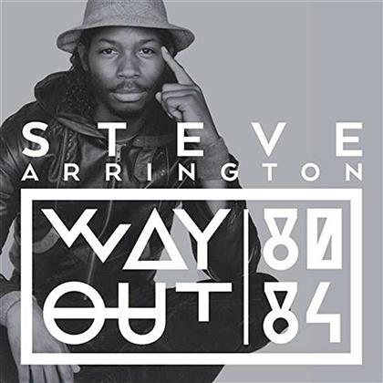 Steve Arrington - Way Out (80-84) (2 CDs)
