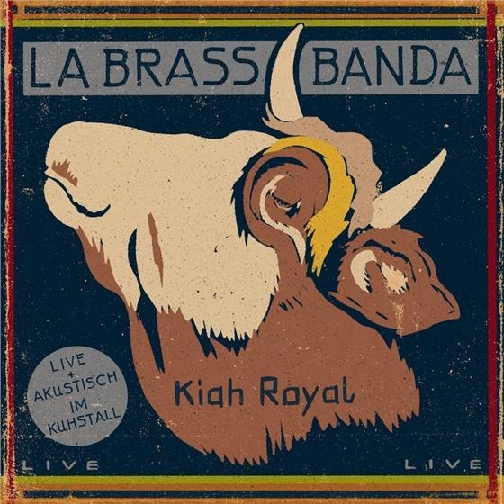 LaBrassBanda - Kiah Royal - Limited Digipack
