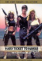 Hard ticket to Hawaii (Director's Cut, Special Edition)